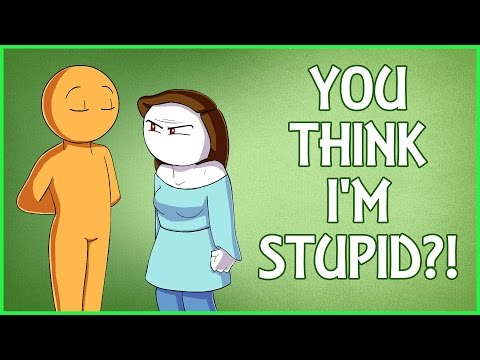 YOU THINK I'M STUPID?! (Exaggerated Comedic Rant)