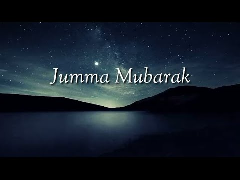 New Jan 22 friday 2018 Jumma Mubarak Jumma Special WhatsApp status