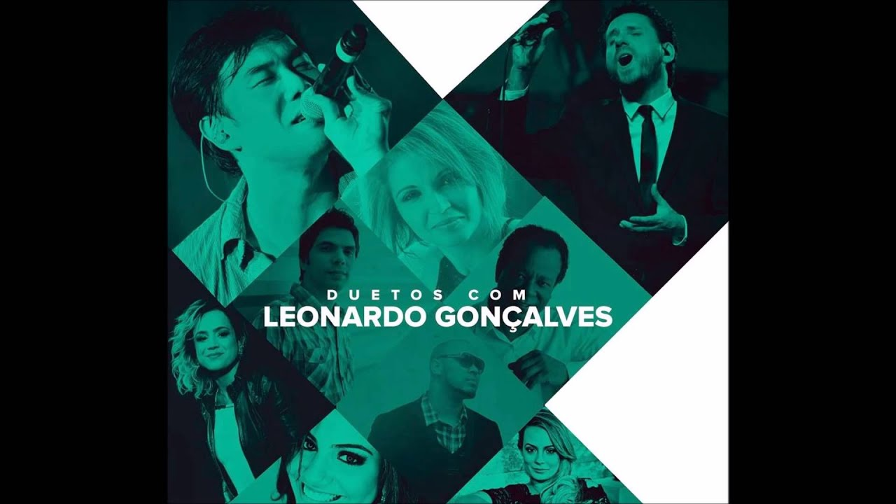 Leonardo Gonçalves - Duetos Com Leonardo Gonçalves 2015