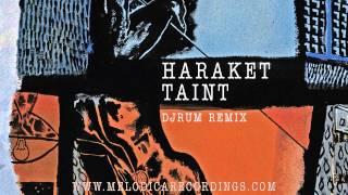 Haraket - Taint (Djrum Remix)