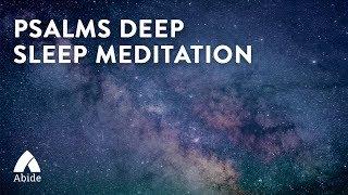 Abide Guided Bible Psalms Meditation for Deepest Sleep: Anxiety to Peace (Sleep Meditation Dreaming)