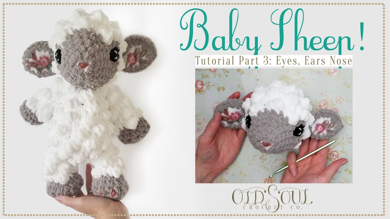 Baby Sheep Crochet-Along! | Part 3: Eyes, Ears, & Nose