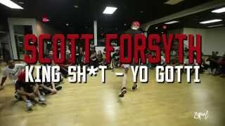 SOREAL | Scott Forsyth Choreography | King Sh*t by Yo Gotti