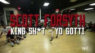 SOREAL | Scott Forsyth Choreography | King Sh*t by Yo Gotti