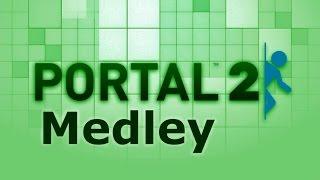 portal 2 medley remix of all portal 2 ost volume soundtracks