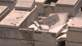 Desecration of graves at Mount of Olives