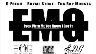 #EMG - Fuck With Me You Know I Got It [REMIX] Prod By SDG