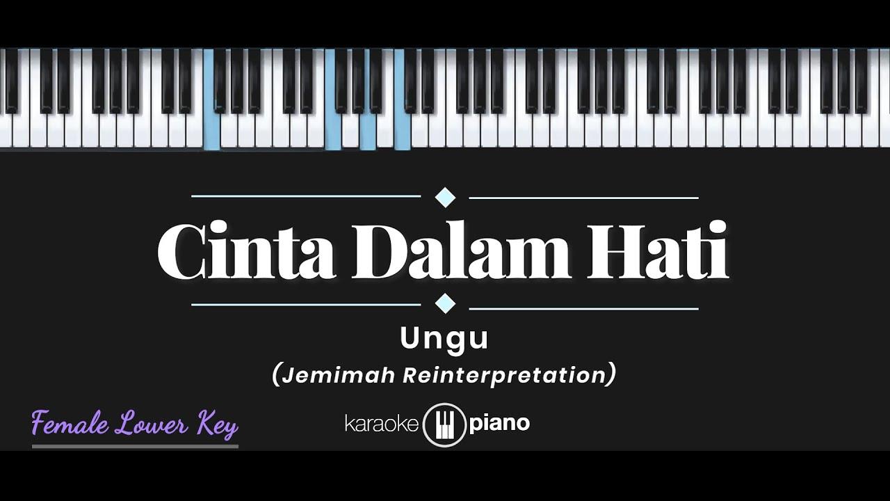 Cinta Dalam Hati - Jemimah (KARAOKE PIANO - FEMALE LOWER KEY)