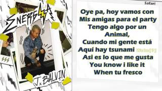 Safari - J Balvin ft Pharrell Williams, Bia & Sky (Letra)