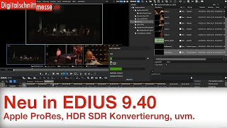 Grass Valley EDIUS 9.40 Update Neuerungen - Digitalschnittmesse 2019