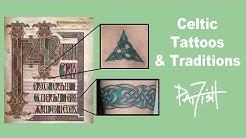 Celtic Tattoos & Traditions