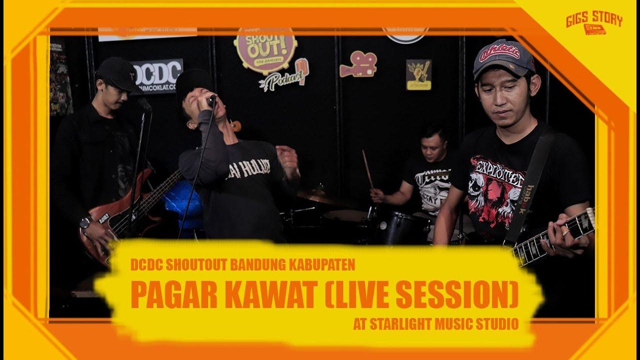 PAGAR KAWAT LIVE SESSION ON DCDC SHOUTOUT BANDUNG KABUPATEN