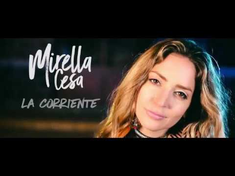 Mirella Cesa - La Corriente (video oficial)