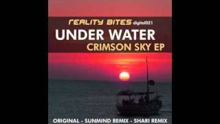 Under Water- Crimson Sky (Original) (presented by Reality BItes Records)