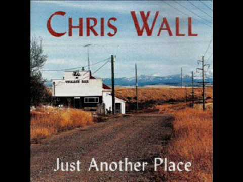 Chris Wall ~ Somewhere Between Forty And Fallin' Apart