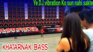 Speaker Creck khatarnak vibration competition | hard bass vibrate sound new 2019| dj ranjan