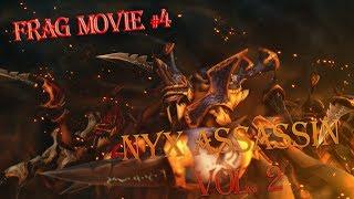 DoTA 2 Frag Movie #4 - Nyx Assassin vol. 2 - [Диаморф Имба Геймер]