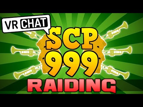 [VRChat] SCP 999 RAIDS VRCHAT USERS!!