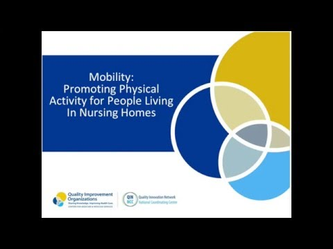 Mobility: Promoting Physical Activity for People Living in Nursing Homes