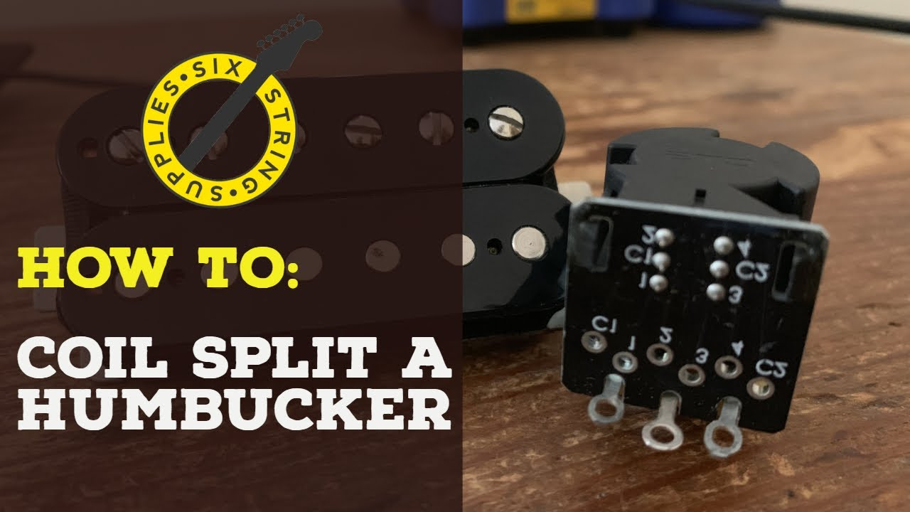 Six String Supplies — How To Coil Split Humbuckers