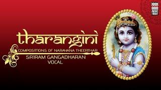 Tharangini I Audio Jukebox I Carnatic I Vocal I Sriram Gangadharan