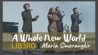 A Whole New World - LIB3RO X Maria Simorangkir