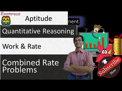 Work & Rate: Understanding & Solving Combined Rate Problems in Less than 1 Minute (No Formulas)