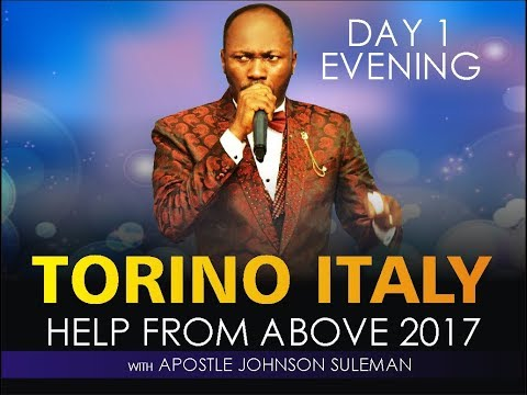 Help From Above Torino Italy Day 1 Evening With Apostle Johnson Suleman