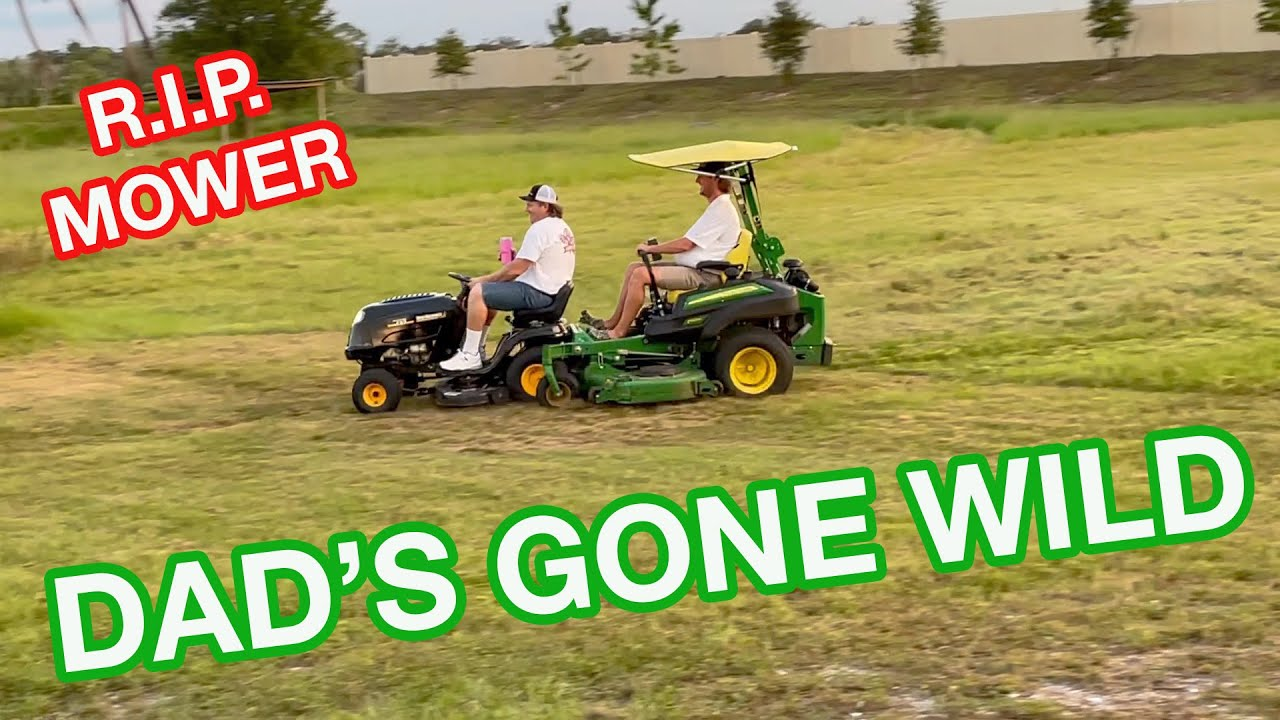 My PRISTINE Mower Gets DESTROYED!!!!! Dad Party Gets a Little WILD!!!