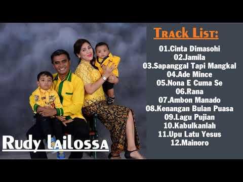 Rudy Lailossa || lagu terbaik || Rudy Lailossa  - all album   Lagu Ambon Terbaik & Terpopuler