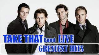 Take That Greatest Hits    The Best Of Take That live 2017  Full Album