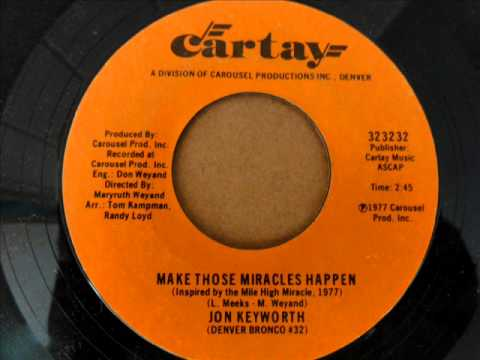 Make Those Miracles Happen by Jon Keyworth