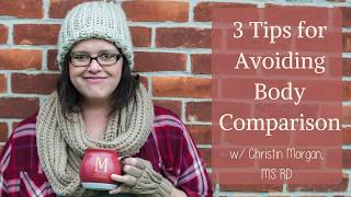 3 Tips for Avoiding the Body Comparison Trap