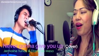 Never gonna give you up - Frank Stallone & Cynthia Rhodes (Cover) - Diane de Mesa & Jermaine Tunay