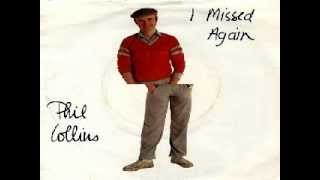 Phil Collins - Missed Again (Gazeebo Edit)