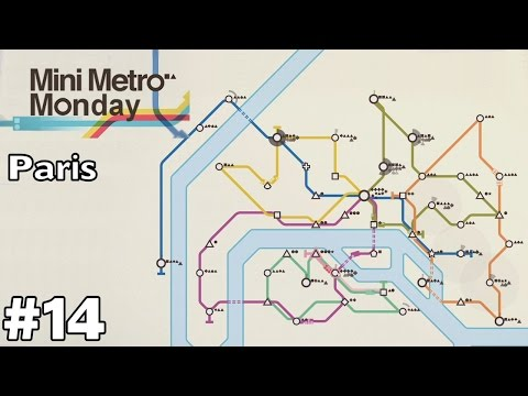 Paris, France [Round 2] - Mini Metro Monday [ep14]