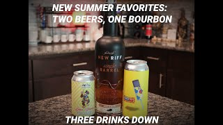 New Summer Favorites: Two Beers, One Bourbon - Three Drinks Down
