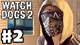 Watch Dogs 2 - Gameplay Walkthrough Part 2 - Cyberdriver! (PS4 Pro)