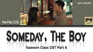 Kim Feel (김필) - Someday, The Boy (Itaewon Class/이태원 클라쓰 OST Part 6) Lyrics (Han/Rom/Eng/Indo)