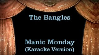 The Bangles - Manic Monday - Lyrics (Karaoke Version)