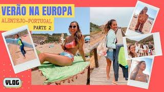 VLOG: É furacão na praia? | Verão na Europa! Alentejo, Portugal - Parte 2