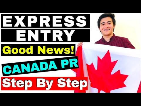 EXPRESS ENTRY 2019 COMPLETE STEP BY STEP PROCESS   CANADA PR PROCESS   IMMIGRATION   CANADA PR VISA
