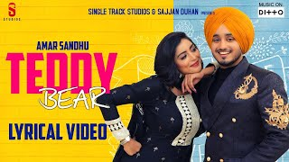 Amar Sandhu | TEDDY BEAR  Lyrical Video | Sharry Nexus| Latest Punjabi Songs  2019 | Ditto