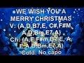 WE WISH YOU A MERRY CHRISTMAS - Lyrics - Chords - NO AUDIO !!!