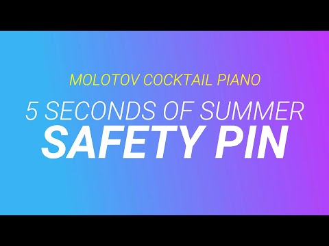 Safety Pin ⬥ 5 Seconds Of Summer 🎹 Cover By Molotov Cocktail Piano