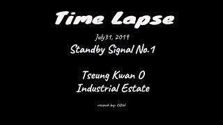 #HongKong #timelapse July 30, 2019 - Standby Signal No.1