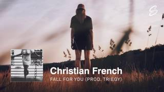 Video Christian French x Triegy - Fall For You download MP3, 3GP, MP4, WEBM, AVI, FLV September 2017