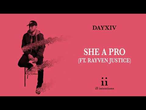 DAYXIV - She A Pro (ft. Rayven Justice)