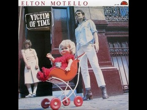 Elton Motello - Victim Of Time (Full Album) 1978
