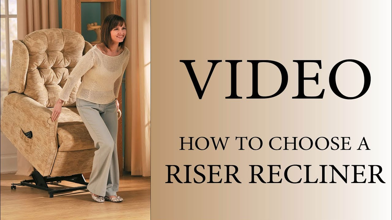 How to choose a Riser Recliner Chair & How to choose a Riser Recliner Chair - YouTube islam-shia.org